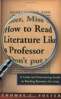 HowToReadLiteratureLikeAProfessorCover